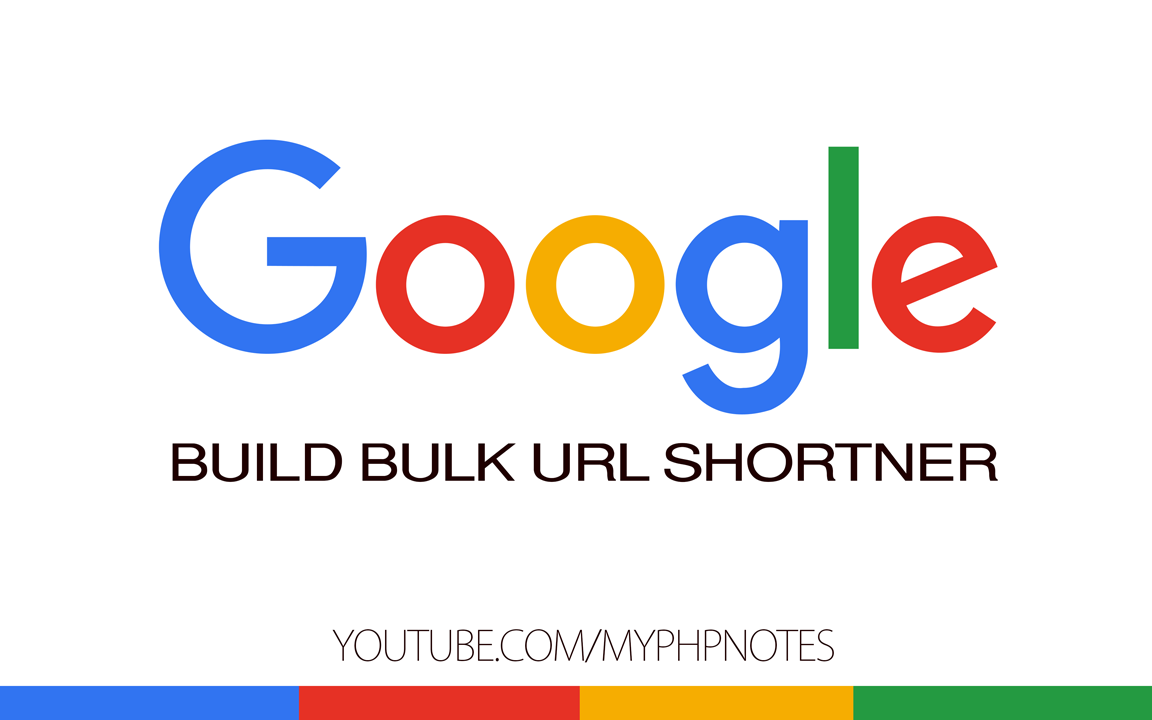 Build Bulk Google URL Shortner image