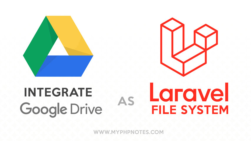 Integrate Google Drive as Laravel Filesystem image