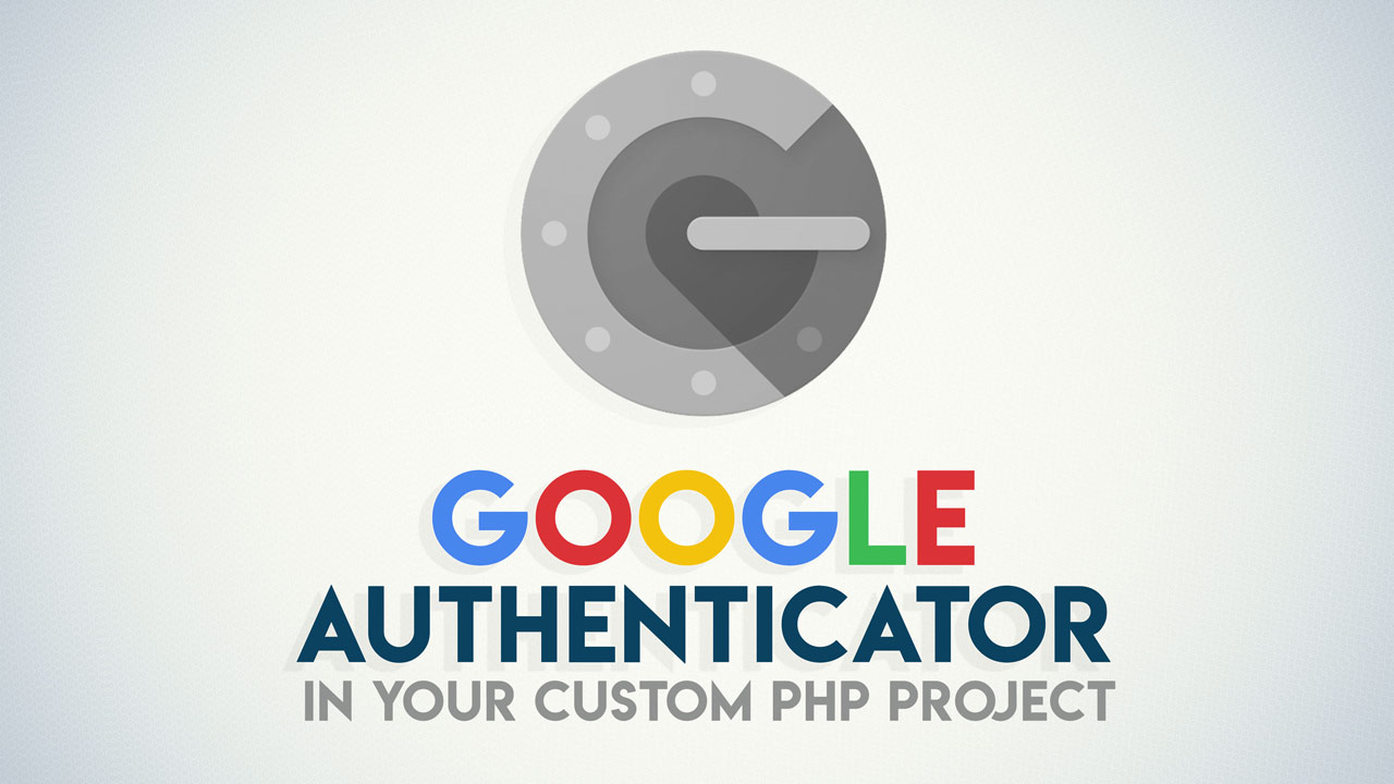 Integrating Google Authenticator into your custom PHP project image