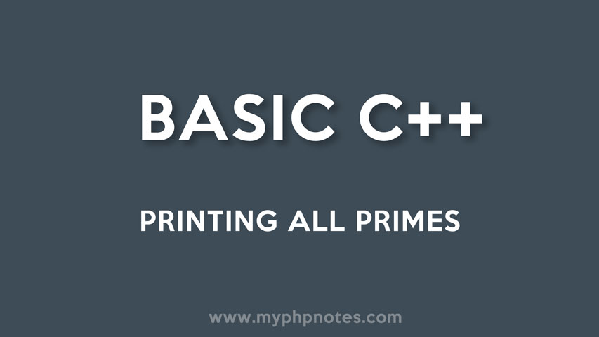 Printing All Primes using C++ image